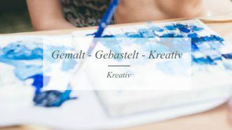Gemalt - Gebastelt - Kreativ | Kreativblog | Münsterblogs.de