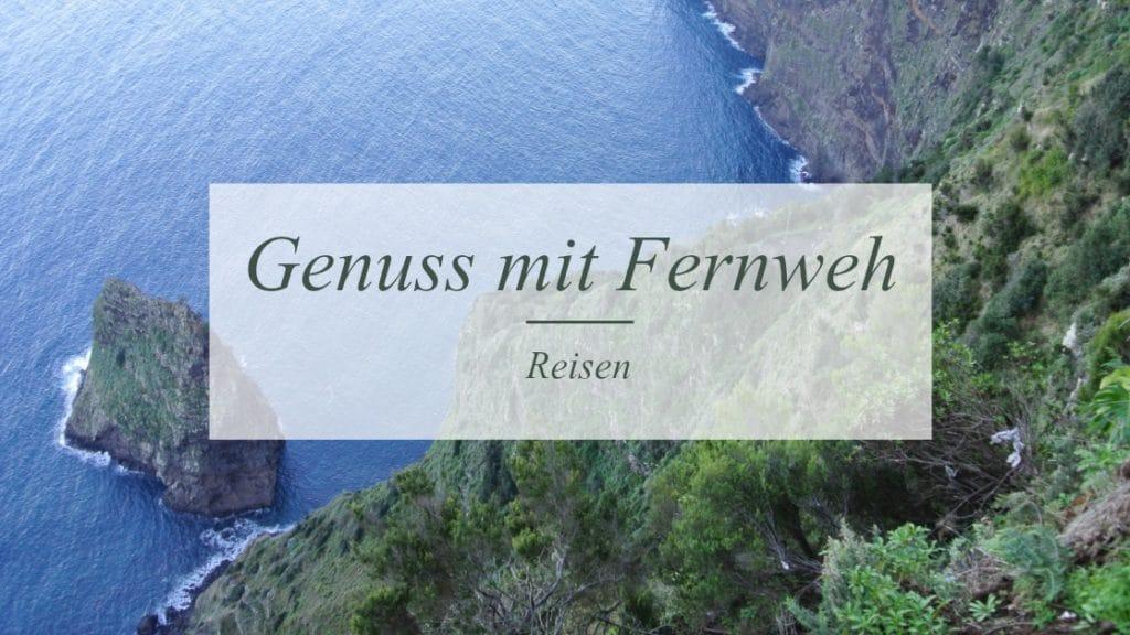 Genuss mit Fernweh | Reiseblog | Münsterblogs.de