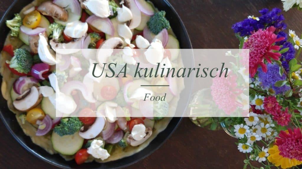 USA kulinarisch | Foodblog | Münsterblogs.de