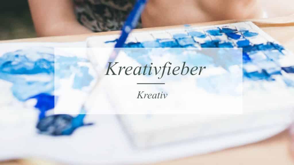 Kreativfieber | Kreativblog | Münsterblogs.de