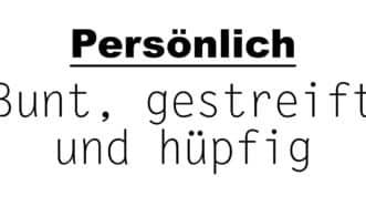 Bunt gestreift und hüpfig | Privatblog | Münsterblogs.de